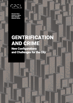 Cover for Gentrification & Crime: New Configurations and Challenges for the City