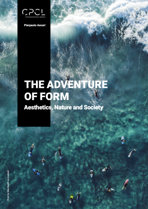 Cover for The Adventure of Form: Aesthetics, Nature and Society
